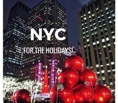 NYC FOR THE HOLIDAYS