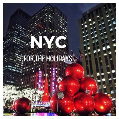 Visit New York City To Get Into The Holiday Spirit