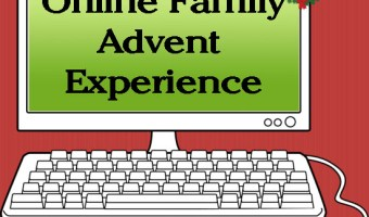 Advent Family Online Experience