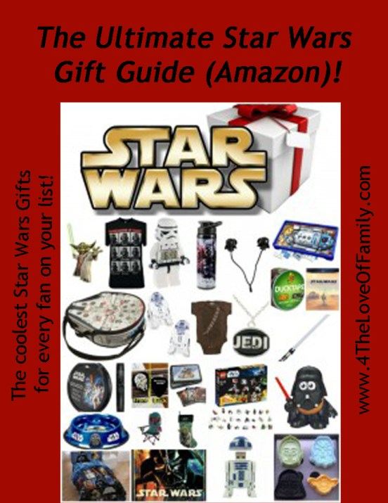 @4TheLoveOfFam The Ultimate #StarWars Gift Guide!