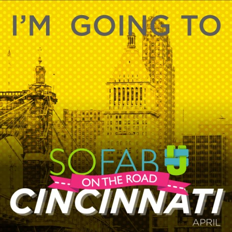 You're Invited to SoFabU in Cincinnati!