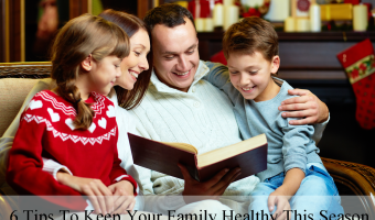 Health Tips for the Family this Holiday Season