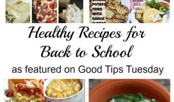 Healthy Recipes for Back to School From #GTTuesday