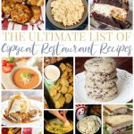 The Ultimate List Of Copycat Restaurant Recipes For The Love Of Food