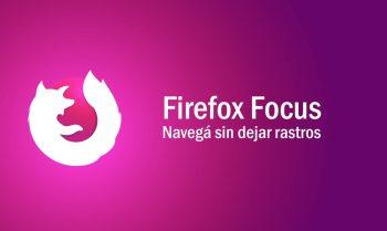 Firefox Focus, una app para navegar sin dejar rastros