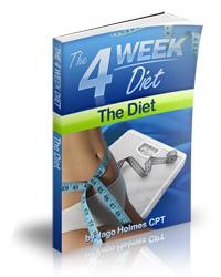 The 4 Week Diet - The Diet