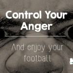 Anger in football, temper, controlling anger