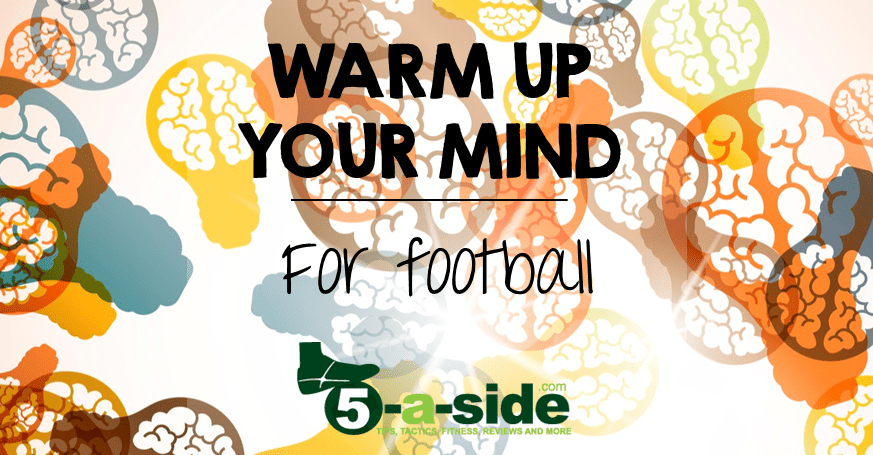 Warm Up your Mind for Football banner