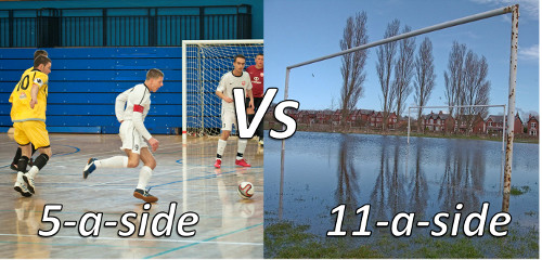 5-a-side and Futsal pitches don't get waterlogged