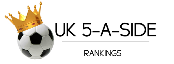 UK 5-A-SIDE RANKINGS