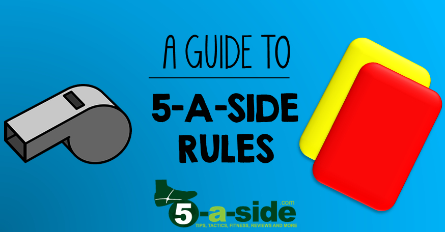 5-a-side rules guide