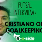 Cristiano Futsal Goalkeeping Interview Header