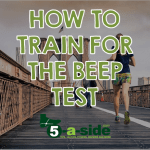 How to Train for the Beep Test