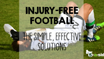 5 Easy Ways to Avoid Football Injuries | 5-a-side com