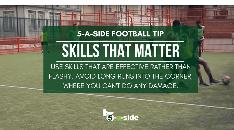 Skills that matter for 5 a side football