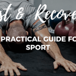 Rest and Recovery practical guide for sports