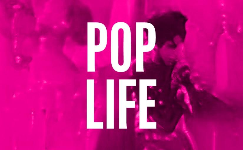 61: Pop Life