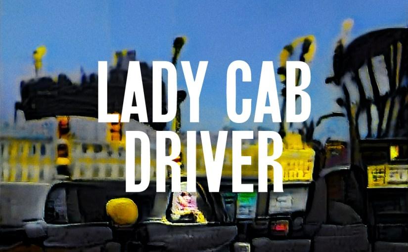 36: Lady Cab Driver
