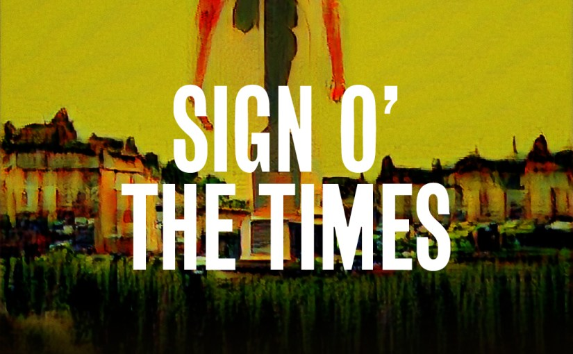 32: Sign o' the Times