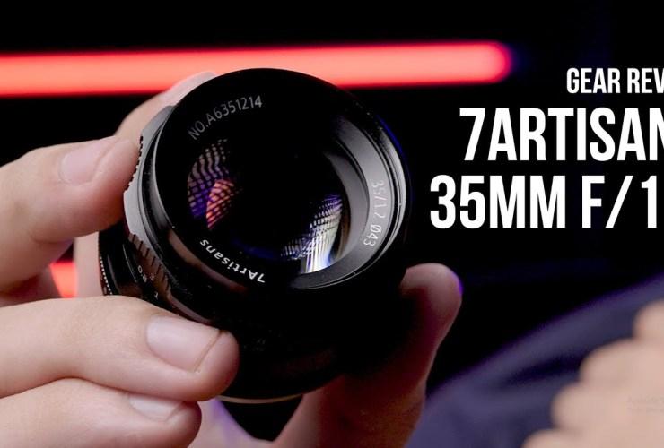 Ống kính GIÁ RẺ, KHẨU TO cho máy ảnh mirrorless - 7Artisans 35mm f/1.2 MF   Gear Review