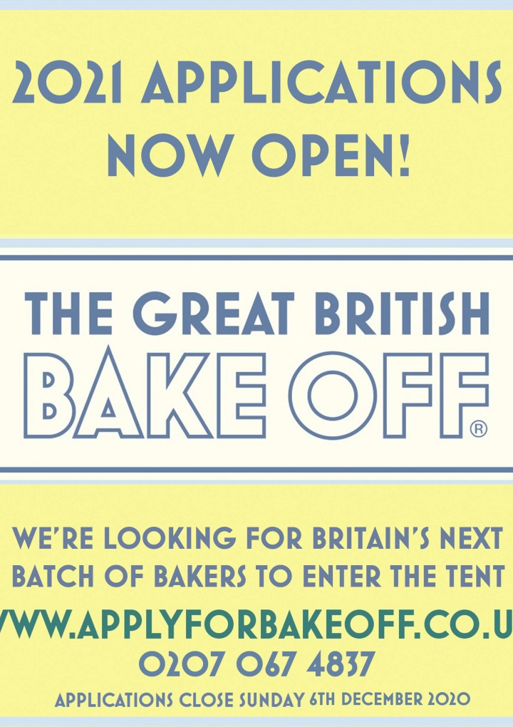 The Great British Bake Off – 2021 Applications Now Open!