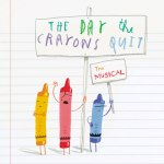 Ticket Alert: The Day the Crayons Quit and more!