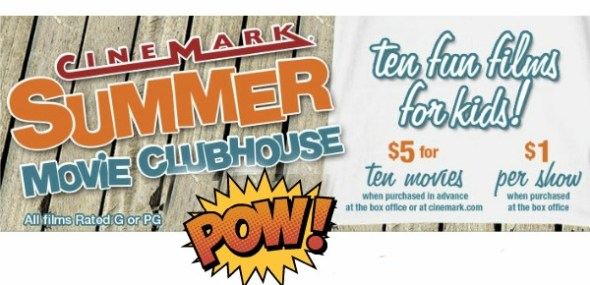 Cinemark Summer Movie Clubhouse: cheap movies for kids