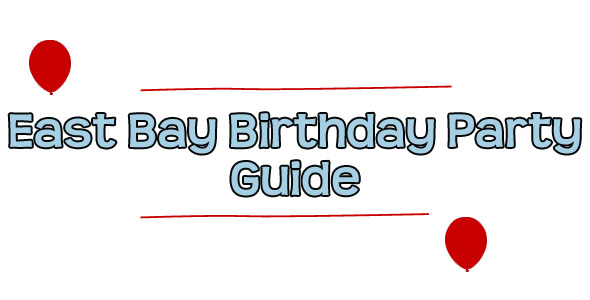 East Bay kids birthday party guide