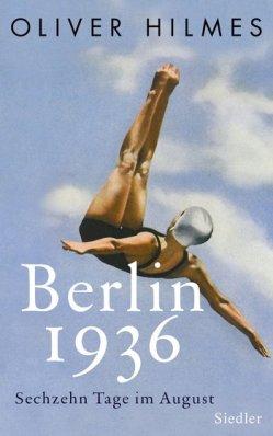 berlin 1936 oliver hilmes cover