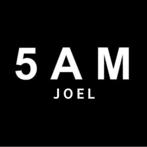 5am Joel