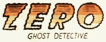 Zero, Ghost Detective