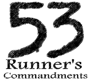 Can You Deal with 53 Runner's Commandments?