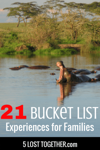Bucket list experience for families