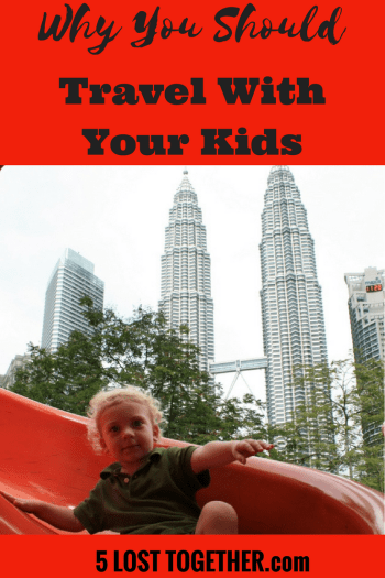 Benefits of travelling with kids