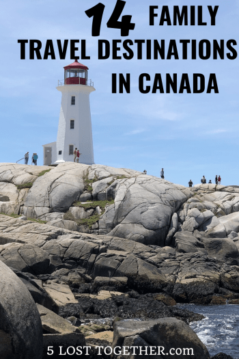 Family Travel Destinations Canada
