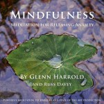 Glenn Harrold Mindfulness Meditation for Releasing Anxiety