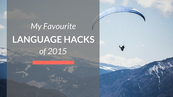 my favourite language hacks of 2015