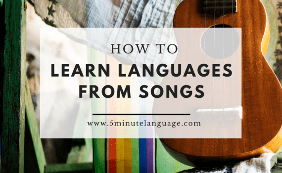 how to learn languages from songs