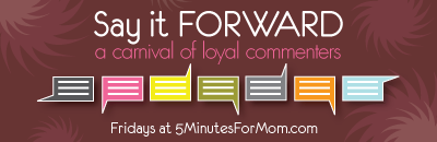 say it forward @ 5 minutes for mom