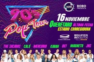 90's Pop Tour invadirá  por última vez Querétaro