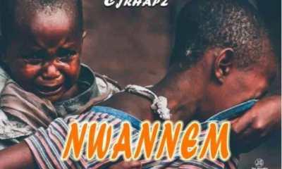 Download Nwannem by Cjrhapz Mp3