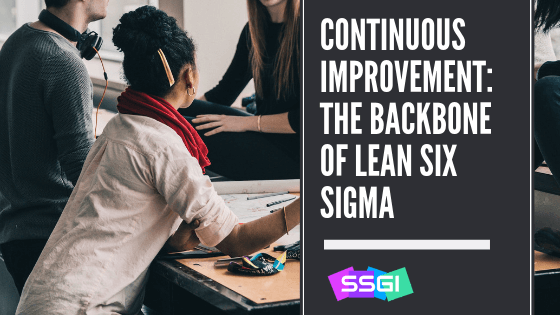 Continuous Improvement Lean Six Sigma