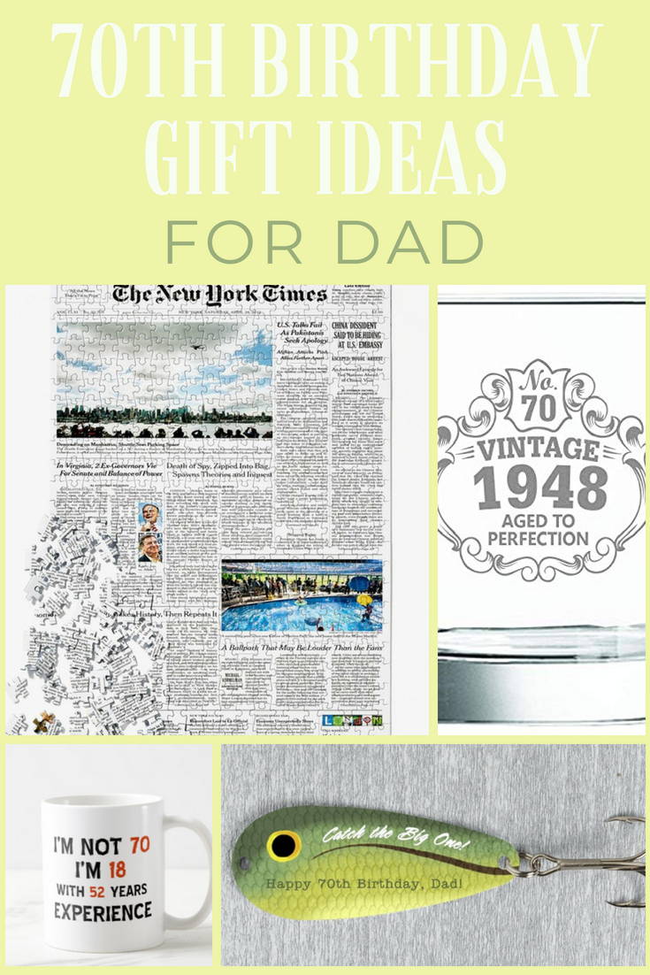 70th Birthday Gift Ideas For Dad 70th Birthday Gifts Dad Will Love