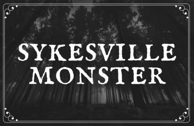 Sykesville Monster