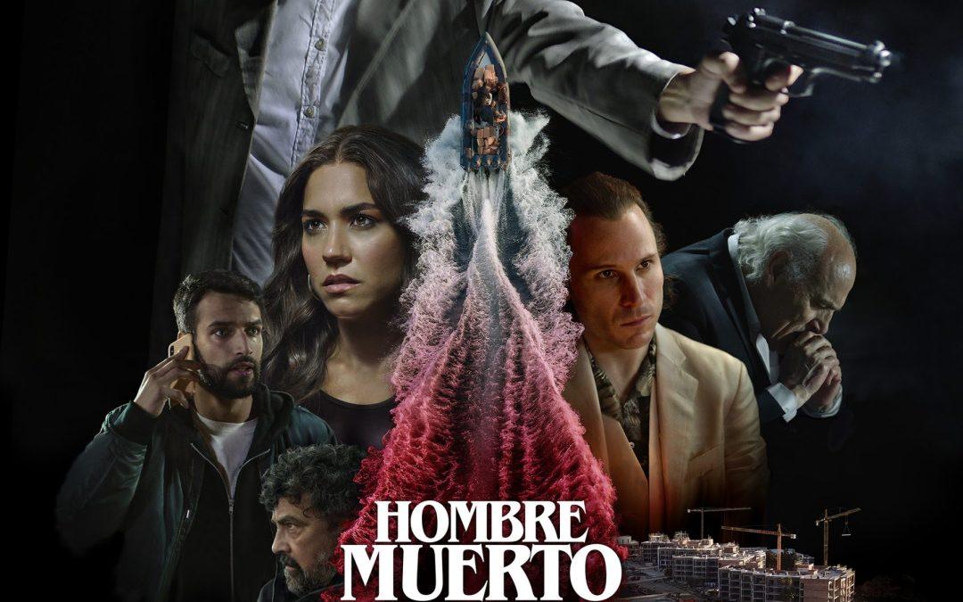 Ya disponible el cartel de HOMBRE MUERTO NO SABE VIVIR, de Ezekiel Montes, en Sección Oficial del 24 Festival de Cine de Málaga