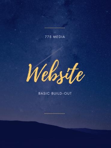 775 Media Website Basic Build Out