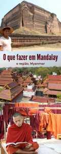 O que fazer em Mandalay e região, Myanmar
