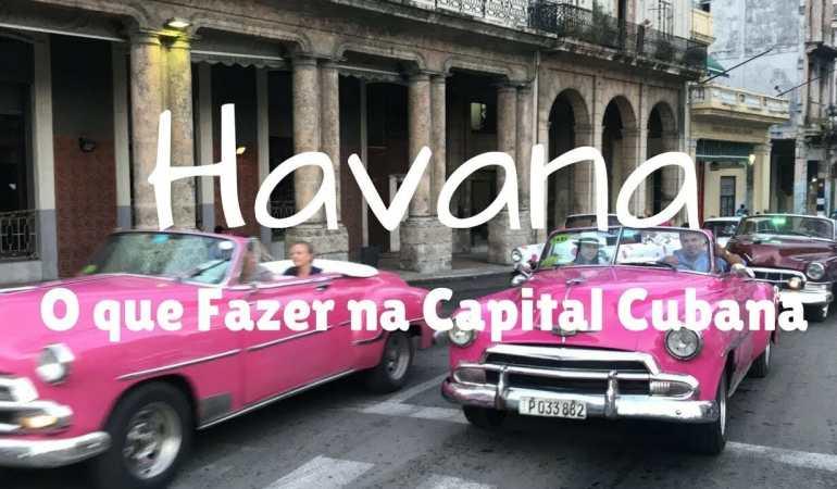 La Habana: que ver en la capital de Cuba