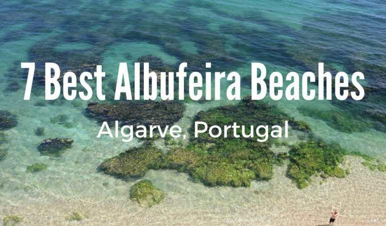7 Best Albufeira Beaches – Portugal
