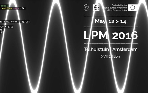 12.-14.-5.2016 - Live Performers Meeting. Tolhuistuin, Amsterdam